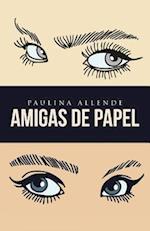 Amigas de Papel af Paulina Allende
