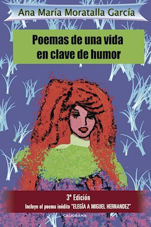 Poemas de una vida en clave de humor af Ana María Moratalla García