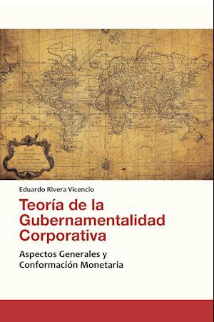 Teoría de la Gubernamentalidad Corporativa