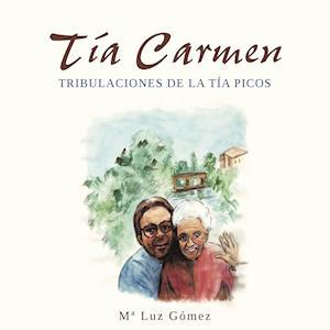 Tía Carmen af Mª Luz Gómez