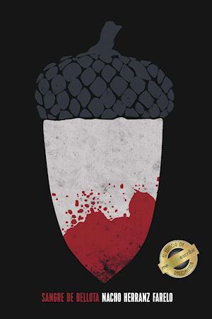 Sangre de bellota af Nacho Herranz Farelo