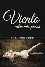 Viento entre mis pasos af Rosa Montolio Catalan