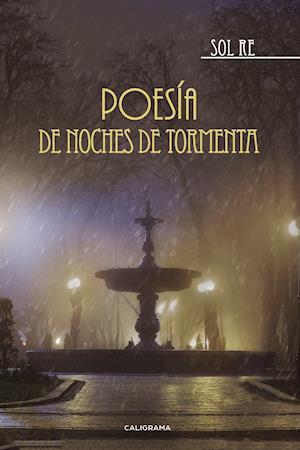 Poesía de noches de tormenta af Sol Re