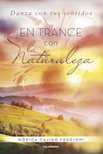 En trance con la naturaleza
