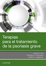 Terapias para el tratamiento de la psoriasis grave