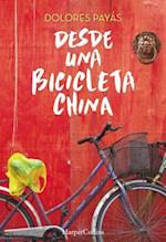 Desde una bicicleta China / From a Chinese Bicycle af Dolores Payas