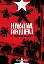 Habana réquiem af Vladimir Hernandez