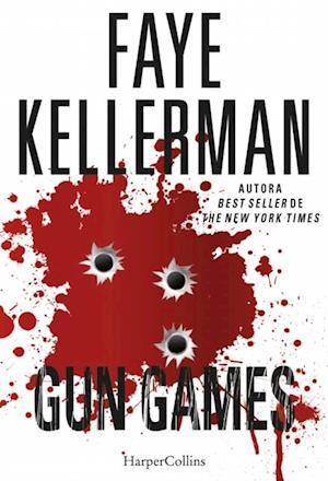 Gungames af Faye Kellerman