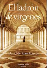 El ladrón de vírgenes af David De Juan Marcos