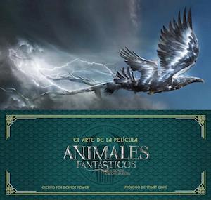 El arte de la película. animales fantásticos y dónde encontrarlos