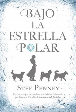 Bajo la estrella polar af Stef Penney