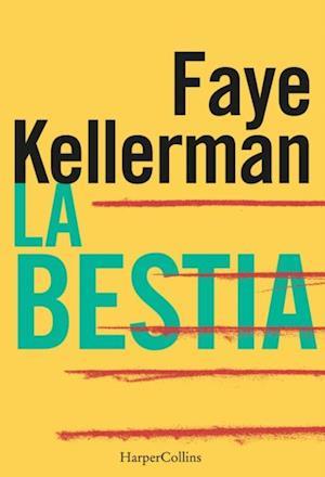 La bestia af Faye Kellerman