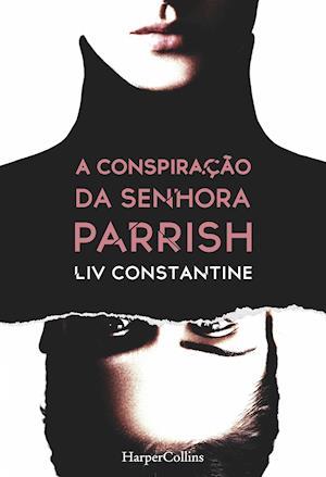 A conspiração da senhora Parrish