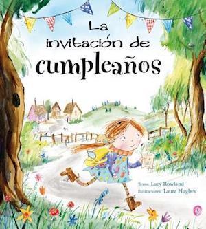 La invitacion de cumpleaños / The Birthday Invitation