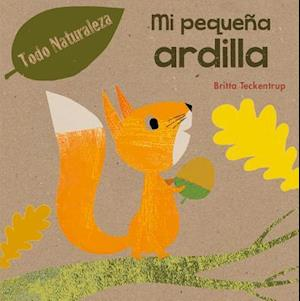 Mi pequeña ardilla / My Little Squirrel