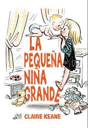 Bog, hardback La pequeña niña grande / Little Big Girl af Claire Keane
