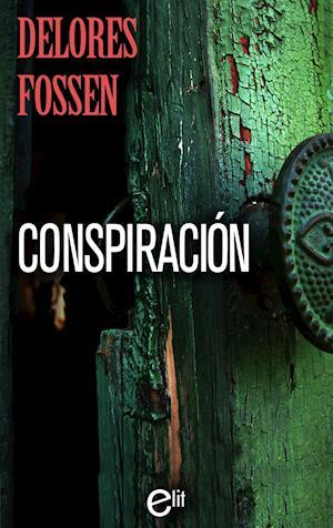 Conspiración af Delores Fossen