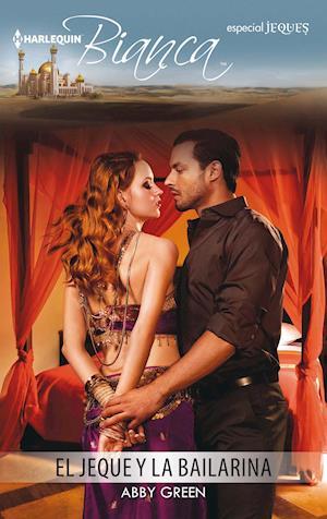 El jeque y la bailarina af Abby Green