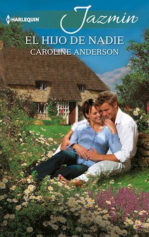 El hijo de nadie af Caroline Anderson