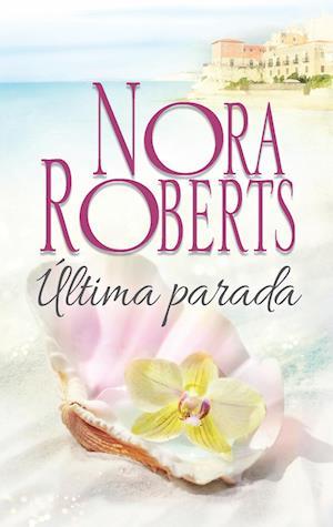 Última parada af Nora Roberts