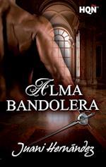 Alma bandolera af Juani Hernández