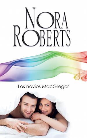 Los novios MacGregor af Nora Roberts