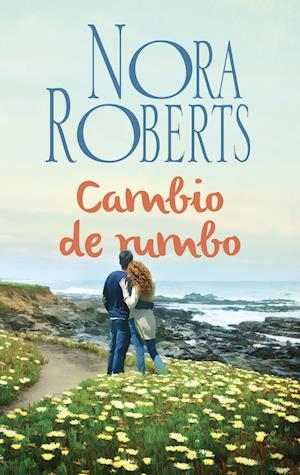 Cambio de rumbo af Nora Roberts