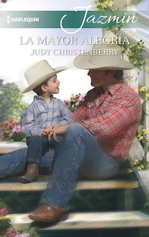La mayor alegría af Judy Christenberry