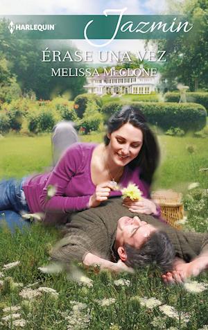 Érase una vez af Melissa McClone