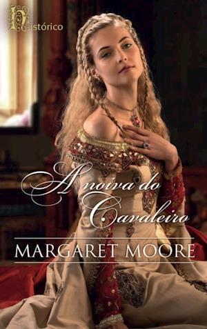 A noiva do cavaleiro af Margaret Moore
