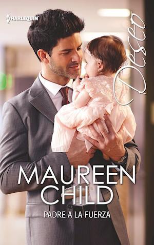 Padre a la fuerza af Maureen Child