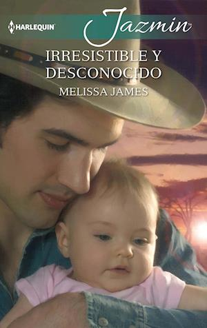 Irresistible y desconocido af Melissa James