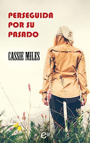 Perseguida por su pasado af Cassie Miles