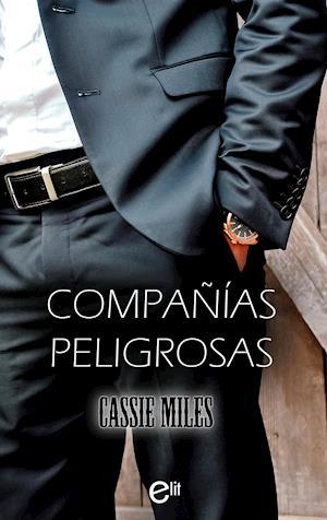 Compañías peligrosas