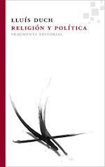Religión y política/ Religion and politics
