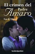 El Crimen del Padre Amaro af Jose Maria Eca De Queiros