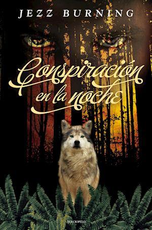 Conspiración en la noche