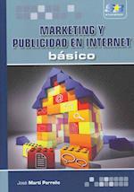 Marketing y publicidad en internet / Marketing and Advertising on Internet