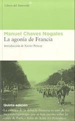 La agonía de Francia / The Agony of France af Manuel Chaves Nogales