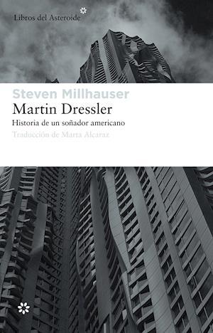 Martin Dressler af Steven Millhauser