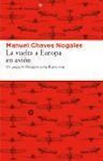 La Vuelta a Europa En Avion af Manuel Chaves Nogales