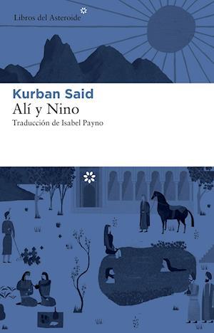 Alí y Nino af Kurban Said