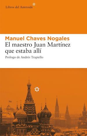 El maestro Juan Martínez que estaba allí af Manuel Chaves Nogales