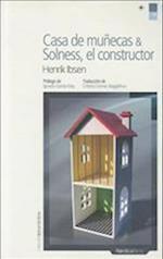 Casa de Munecas & Solness, El Constructor (Letras Nordicas)