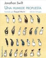 Una Humilde Propuesta/A Modest Proposal (Ilustrados)