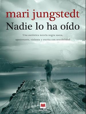 Nadie lo ha oído af Mari Jungstedt