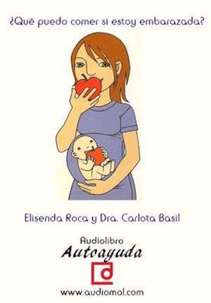 ¿Qué puedo comer si estoy embarazada?