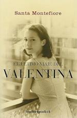 El Ultimo Viaje del Valentina = The Last Voyage of the Valentina af Santa Montefiore