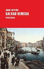 Salvad Venecia af Jean Lorrain