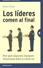 Los lideres comen al final / Leaders Eat Last